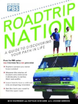 Roadtrip Nation: Find Your Path in Life (Paperback)