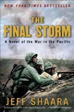 The Final Storm: A Novel of the War in the Pacific (Paperback)