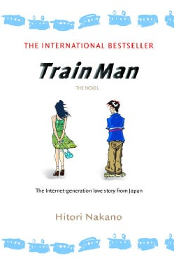 Train Man (Paperback)