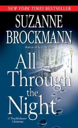 All Through the Night: A Troubleshooter Christmas (Paperback)