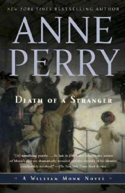 Death of a Stranger: A William Monk Novel (Paperback)