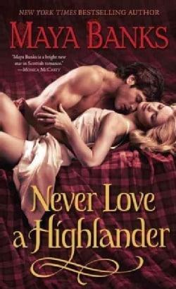 Never Love a Highlander (Paperback)