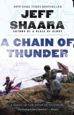 A Chain of Thunder: A Novel of the Siege of Vicksburg (Paperback)