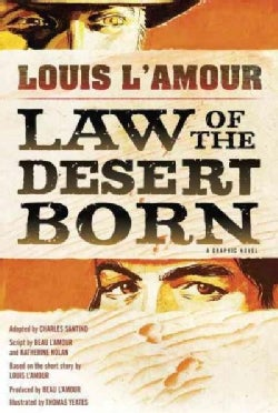 Law of the Desert Born: A Graphic Novel (Hardcover)