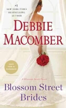 Blossom Street Brides (Paperback)