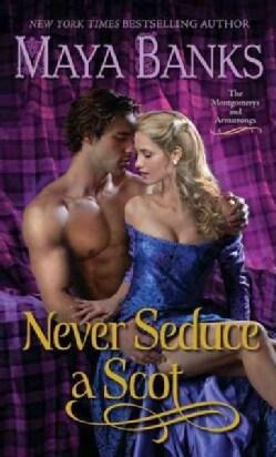 Never Seduce a Scot (Paperback)