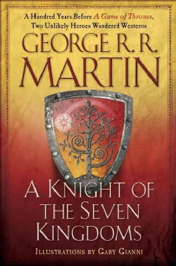 A Knight of the Seven Kingdoms (Hardcover)