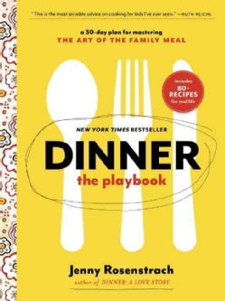 Dinner The Playbook: A 30-day Plan for Mastering the Art of the Family Meal (Paperback)