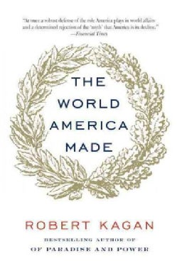 The World America Made (Paperback)