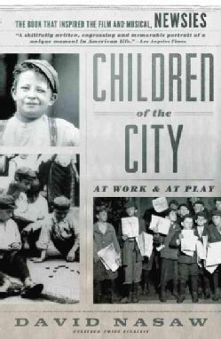 Children of the City: At Work and at Play (Paperback)