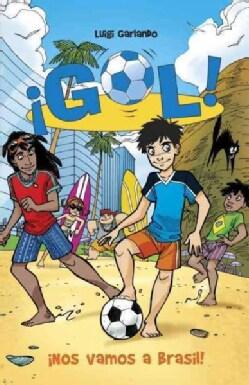 Nos vamos a Brasil!: Gol 2 / Goal 2 (Paperback)