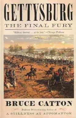 Gettysburg: The Final Fury (Paperback)