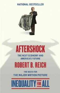 Aftershock: The Next Economy and America's Future  (Paperback)