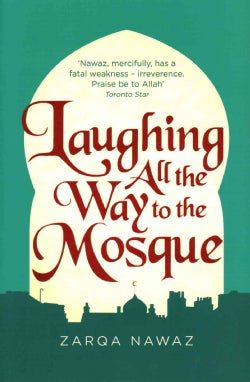 Laughing All the Way to the Mosque: The Misadventures of a Muslim Woman (Paperback)