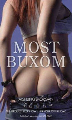 Most Buxom (Paperback)