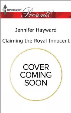 Claiming the Royal Innocent (Paperback)