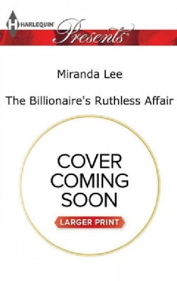 The Billionaire's Ruthless Affair (Paperback)