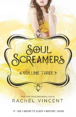 Soul Screamers: If I Die\Never to Sleep\Before I Wake (Paperback)