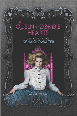 The Queen of Zombie Hearts (Hardcover)