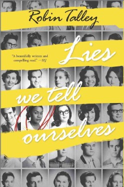 Lies We Tell Ourselves (Hardcover)