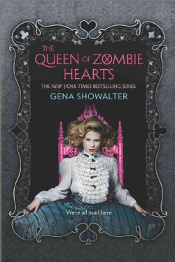 The Queen of Zombie Hearts (Paperback)