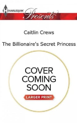 The Billionaire's Secret Princess (Paperback)