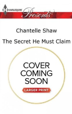 The Secret He Must Claim (Paperback)