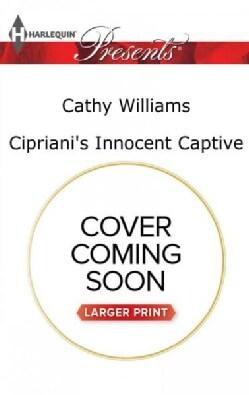Cipriani's Innocent Captive (Paperback)