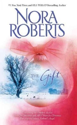The Gift: Home for Christmas / All I Want for Christmas / Gabriel's Angel (Paperback)