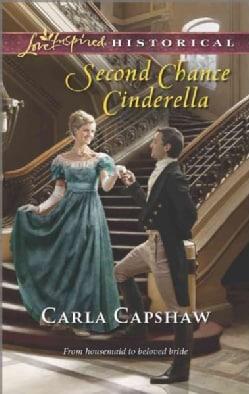 Second Chance Cinderella (Paperback)
