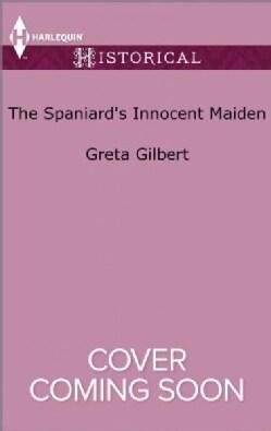 The Spaniard's Innocent Maiden (Paperback)