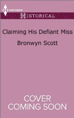 Claiming His Defiant Miss (Paperback)