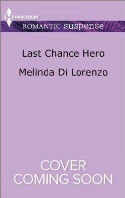 Last Chance Hero (Paperback)