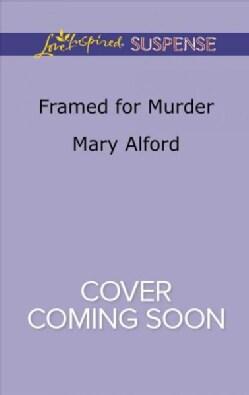 Framed for Murder (Paperback)