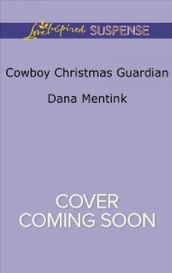 Cowboy Christmas Guardian (Paperback)