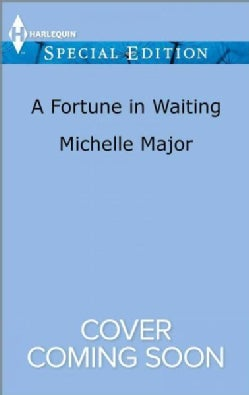 A Fortune in Waiting (Paperback)