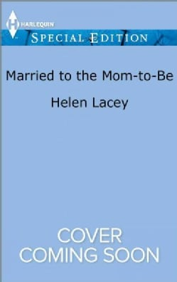 Married to the Mom-to-Be (Paperback)