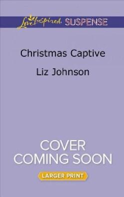 Christmas Captive (Paperback)
