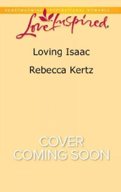 Loving Isaac (Paperback)