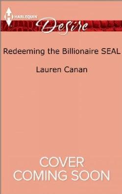 Redeeming the Billionaire Seal (Paperback)