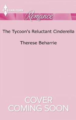 The Tycoon's Reluctant Cinderella (Paperback)