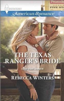 The Texas Ranger's Bride (Paperback)