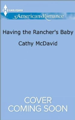 Having the Rancher's Baby (Paperback)