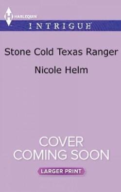 Stone Cold Texas Ranger (Paperback)