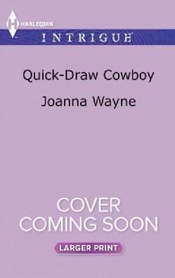 Quick-Draw Cowboy (Paperback)