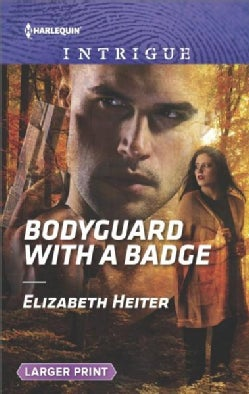 Bodyguard With a Badge (Paperback)