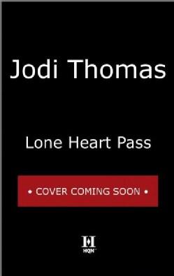 Lone Heart Pass (Paperback)