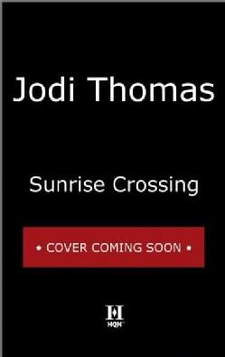 Sunrise Crossing (Paperback)