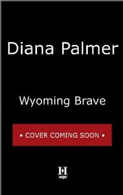 Wyoming Brave (Paperback)