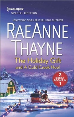 The Holiday Gift and a Cold Creek Noel (Paperback)